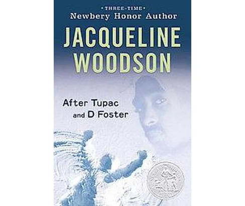 After Tupac and D Foster (Reprint) (Paperback) (Jacqueline Woodson) - image 1 of 1