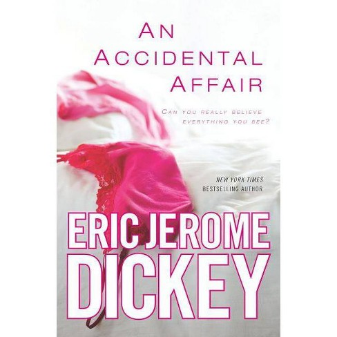An Accidental Affair - by  Eric Jerome Dickey (Paperback) - image 1 of 1