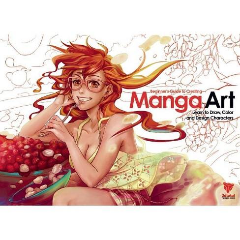 Beginner's Guide to Creating Manga Art - by  Steven Cummings & Gonzalo Ordonez (Paperback) - image 1 of 1