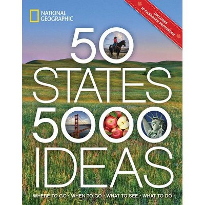 50 States 5,000 Ideas : Where to Go, When to Go, What to See, What to Do (Paperback)(Joe Yogerst)