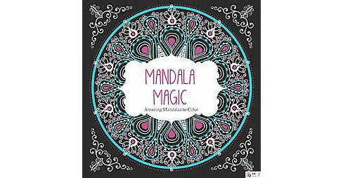 Mandala Magic Adult Coloring Book: Amazing Mandalas to Color - image 1 of 1