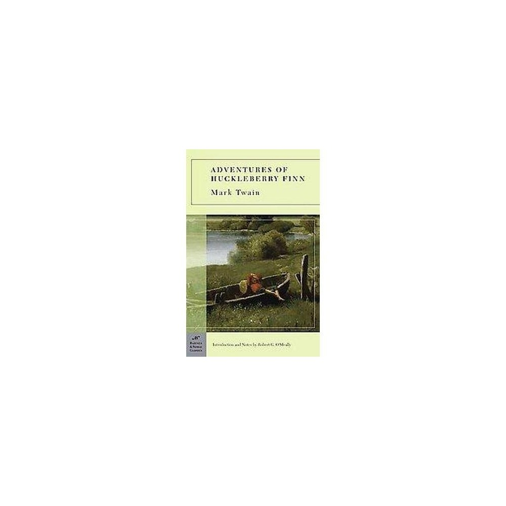 The Adventures of Huckleberry Finn ( Barnes & Noble Classics) (Reprint) (Paperback)