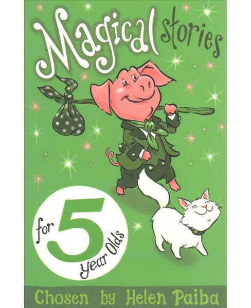 Magical Stories for 5 Year Olds (Paperback) - image 1 of 1