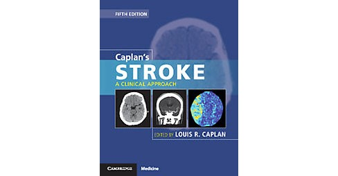 Caplan's Stroke : A Clinical Approach (Hardcover) (Louis R. (EDT) Caplan) - image 1 of 1