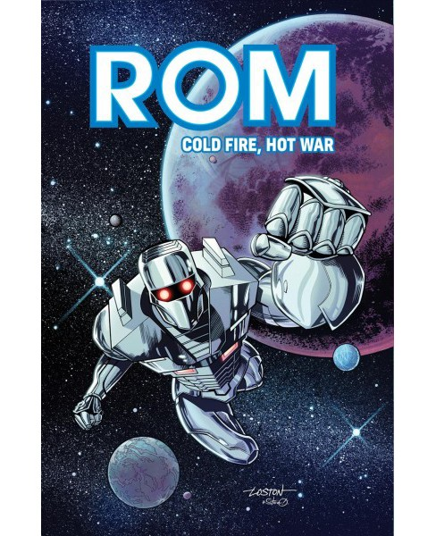 Rom : Cold Fire, Hot War -  (Rom) by Chris Ryall & Christos Gage (Paperback) - image 1 of 1