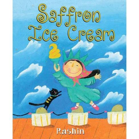 Saffron Ice Cream - by  Rashin Kheiriyeh (Hardcover) - image 1 of 1