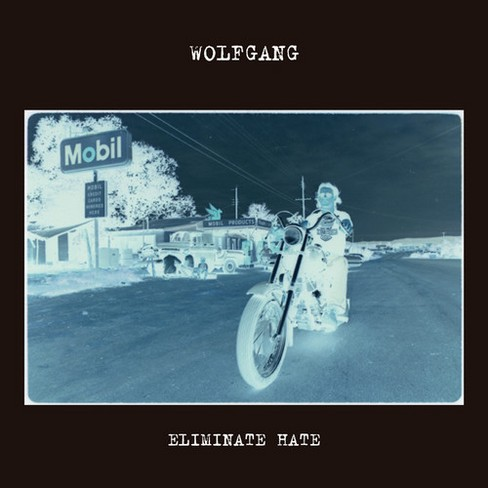 Wolfgang - Eliminate Hate (Vinyl) - image 1 of 1