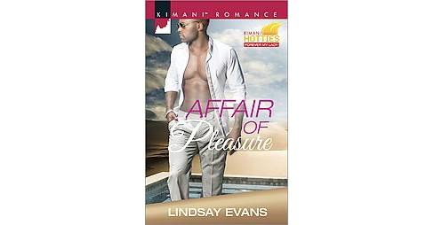 Affair of Pleasure ( Kimani Romance: Kimani Hotties-Forever My lady) (Paperback) by Lindsay  Evans - image 1 of 1