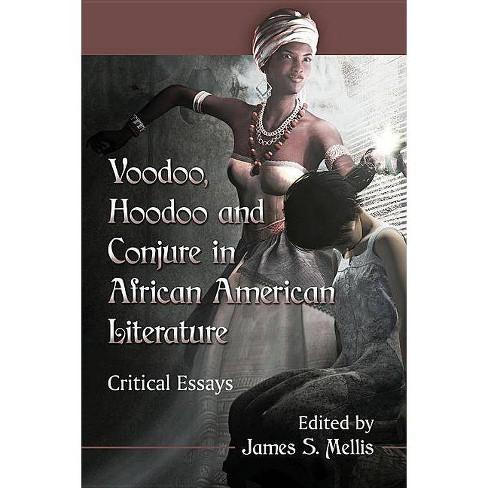 Voodoo, Hoodoo and Conjure in African American Literature - (Paperback) - image 1 of 1