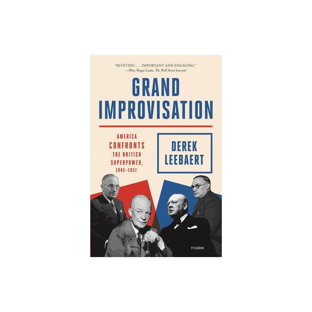 Grand Improvisation By Derek Leebaert Paperback