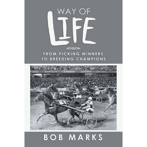 Way of Life - by  Bob Marks (Paperback) - image 1 of 1