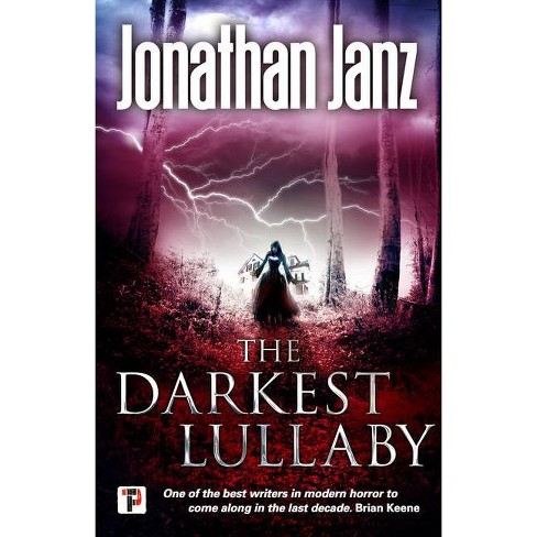 The Darkest Lullaby - (Fiction Without Frontiers) by  Jonathan Janz (Paperback) - image 1 of 1