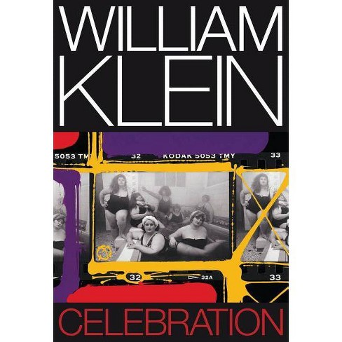William Klein: Celebration - (Hardcover) - image 1 of 1