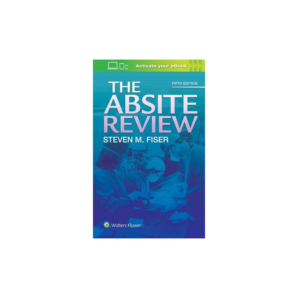 Absite Review (Paperback) (M.D. Steven M. Fiser)