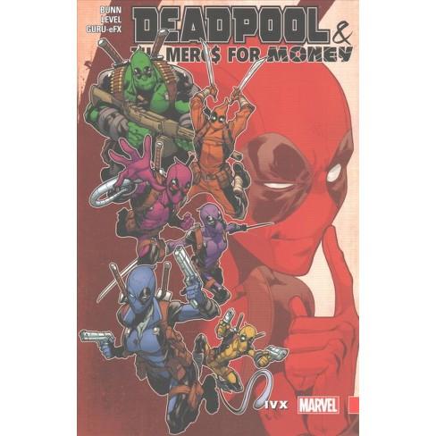 Deadpool The Mercs For Money 2 Ivx Paperback Cullen Bunn