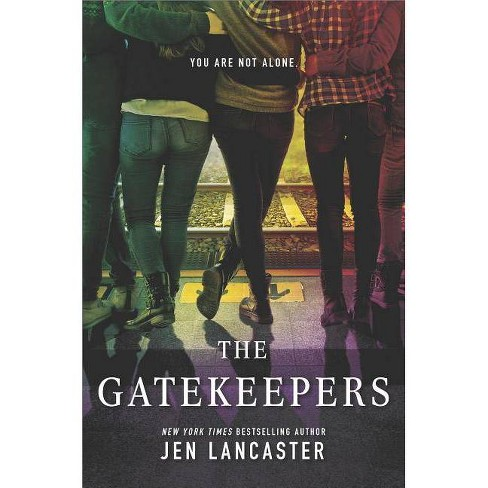 The Gatekeepers - by  Jen Lancaster (Hardcover) - image 1 of 1