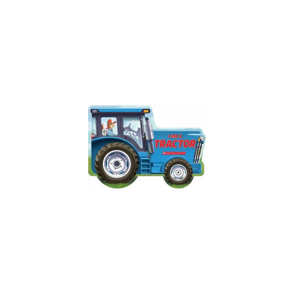 I Am A Tractor By Ace Landers Board Book