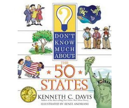 Don't Know Much About the 50 States (Reprint) (Paperback) (Kenneth C. Davis) - image 1 of 1