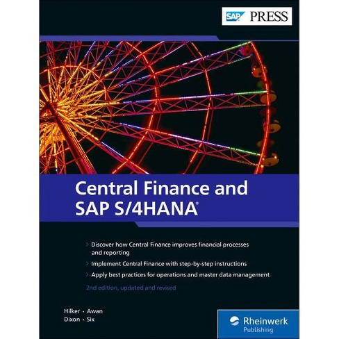 Central Finance and SAP S/4hana - 2 Edition by  Carsten Hilker & Javaid Awan & David Dixon & Marc Six - image 1 of 1