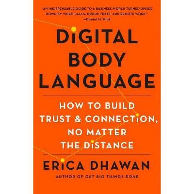 Digital Body Language - by  Erica Dhawan (Hardcover)