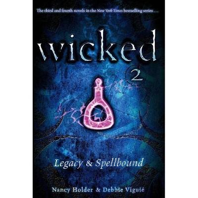 Wicked 2 - by  Nancy Holder & Debbie Viguié (Paperback)