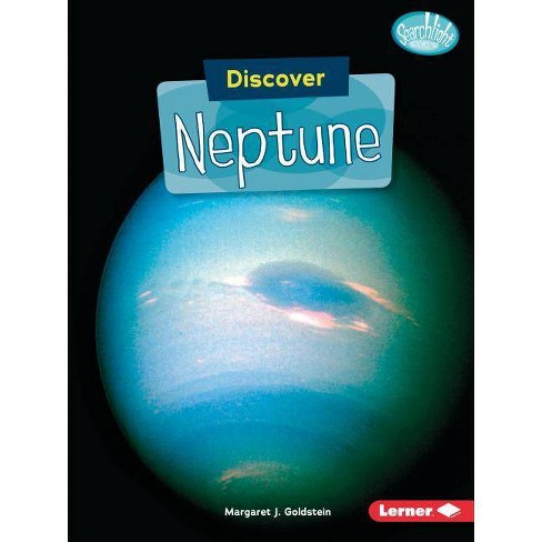 Discover Neptune - (Searchlight Books (TM) -- Discover Planets) by  Margaret J Goldstein (Paperback) - image 1 of 1