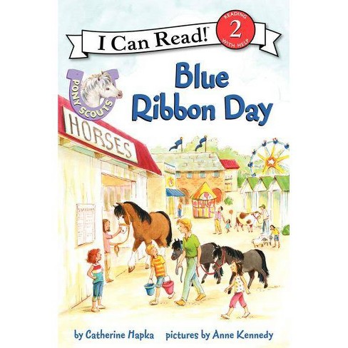 Blue Ribbon Day - (Pony Scouts (Paperback)) by  Catherine Hapka (Paperback) - image 1 of 1