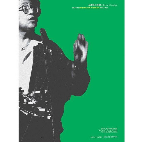 Dream of Europe: Selected Seminars and Interviews: 1984-1992 - by  Audre Lorde (Paperback) - image 1 of 1