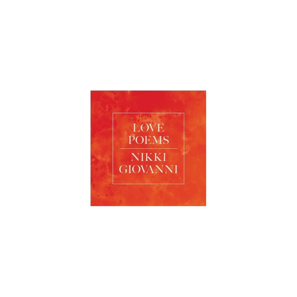 Love Poems - Unabridged by Nikki Giovanni (CD/Spoken Word).