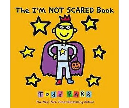 I'm Not Scared Book (School And Library) (Todd Parr) - image 1 of 1