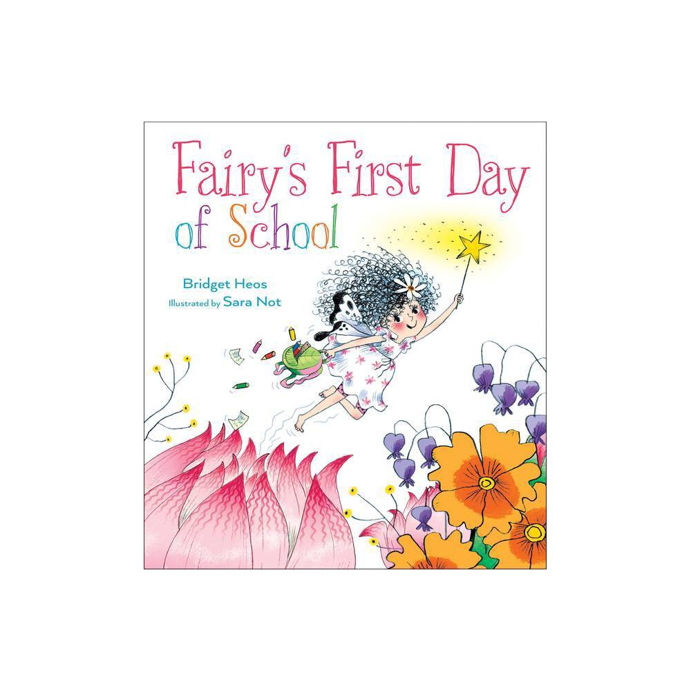 Fairy S First Day Of School By Bridget Heos Hardcover