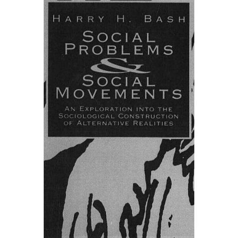 Social Problems and Social Movements - by  Harry H Bash (Hardcover) - image 1 of 1