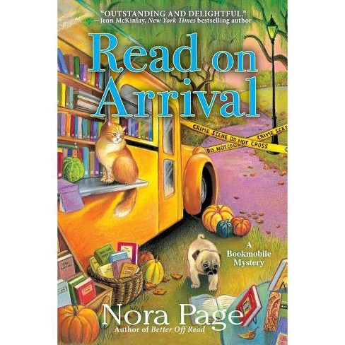 Read on Arrival - (Bookmobile Mystery) by  Nora Page (Hardcover) - image 1 of 1