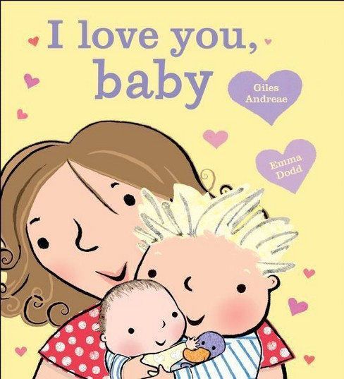 I Love You, Baby (Boardbook) (Giles Andreae) - image 1 of 1
