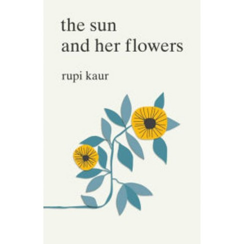 Sun and Her Flowers (Paperback) (Rupi Kaur) - image 1 of 1