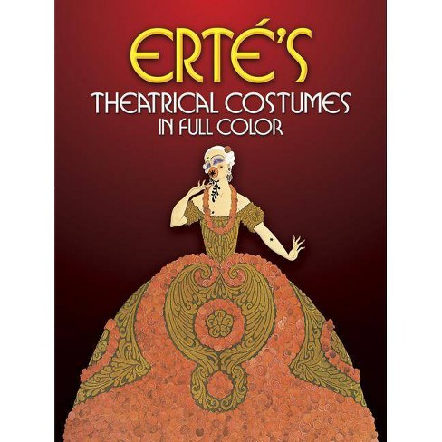 Erte S Theatrical Costumes In Full Color Dover Fine Art History Of Art Paperback Target