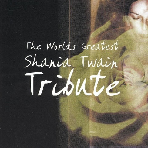 Various - World's greatest shania twain tribute (CD) - image 1 of 1