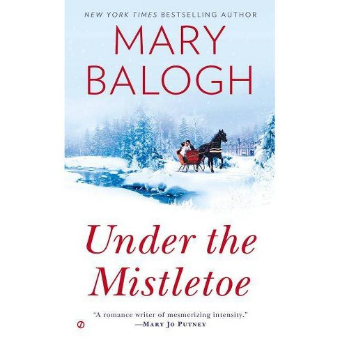 Under the Mistletoe - (Signet Eclipse) by  Mary Balogh (Paperback) - image 1 of 1