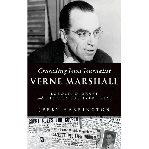 Crusading Iowa Journalist Verne Marshall - by  Jerry Harrington (Hardcover) - image 1 of 1