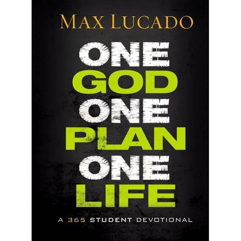 One God, One Plan, One Life - by  Max Lucado (Hardcover) - image 1 of 1