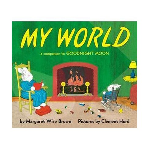 My World Board Book - by  Margaret Wise Brown (Board_book) - image 1 of 1