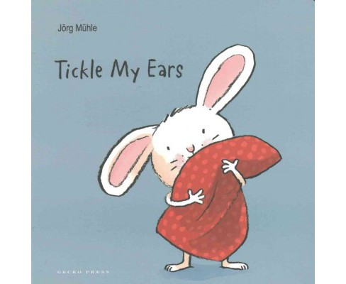 Tickle My Ears (Hardcover) (Jorg Muhle) - image 1 of 1