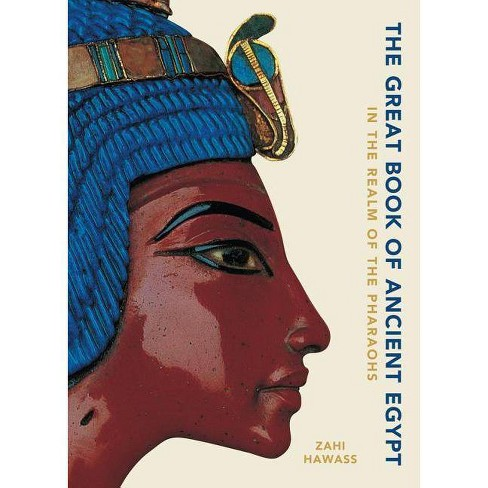 The Great Book of Ancient Egypt - by  Zahi Hawass (Hardcover) - image 1 of 1