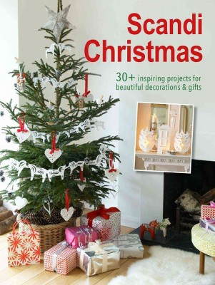 scandi christmas over 45 projects and quick ideas for beautiful