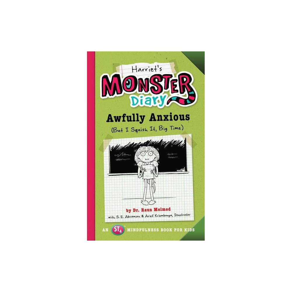 Harriet S Monster Diary Volume 3 Monster Diaries By Raun Melmed S E Abramson Paperback