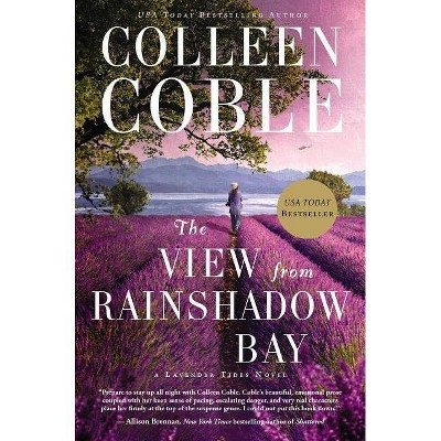 The View from Rainshadow Bay - (Lavender Tides Novel) by  Colleen Coble (Paperback)