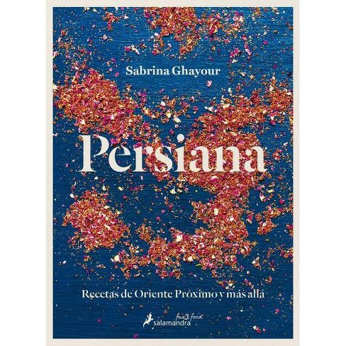 Persiana (Spanish Edition) - by  Sabrina Ghayour (Hardcover) - image 1 of 1