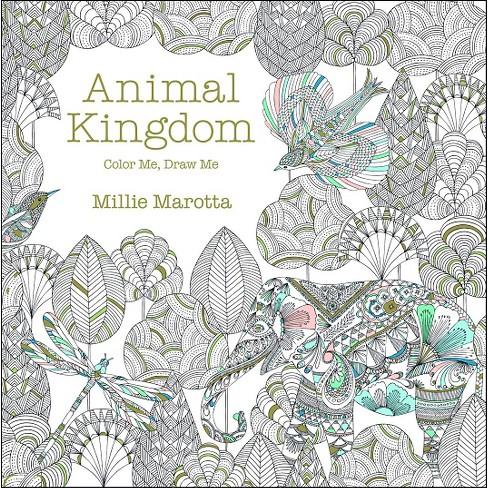 Animal Kingdom Coloring Book By Millie Marotta Target