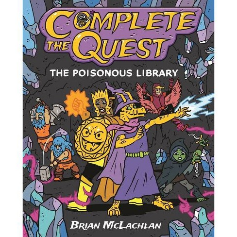 Complete the Quest: The Poisonous Library - by  Brian McLachlan (Hardcover) - image 1 of 1