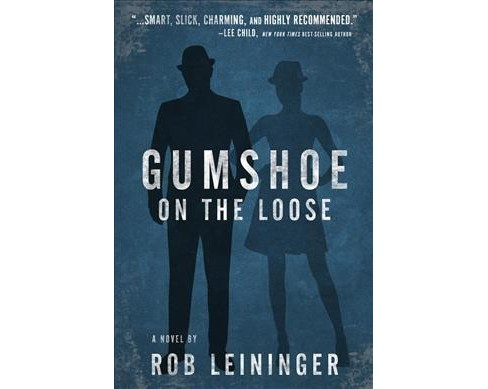 Gumshoe on the Loose -  (Mortimer Angel) by Rob Leininger (Hardcover) - image 1 of 1